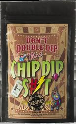 Chip Dip S#%T